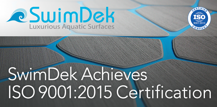 SwimDek Earns ISO 9001:2015 Certification