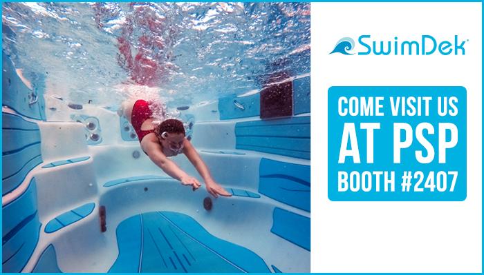 SwimDek Exhibiting in Booth #2407 at PSP